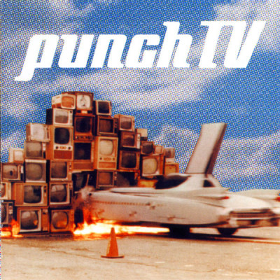 Punch TV // credit: songwriting / vocals / co-production